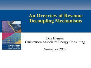 An Overview of Revenue Decoupling Mechanisms