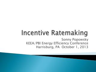 Incentive Ratemaking