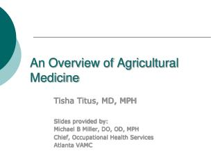 An Overview of Agricultural Medicine