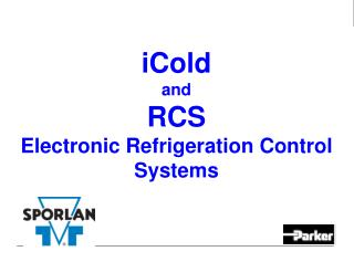 iCold and  RCS Electronic Refrigeration Control Systems