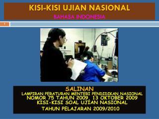 KISI-KISI UJIAN NASIONAL  BAHASA INDONESIA