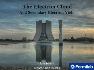 The Electron Cloud  And Secondary Electron Yield