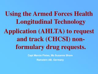 Using the Armed Forces Health Longitudinal Technology