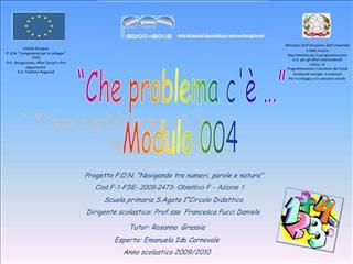 Che problema c     Modulo 004