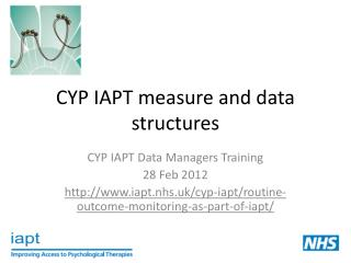 CYP IAPT measure and data structures