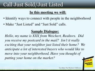 Call Just Sold/Just Listed