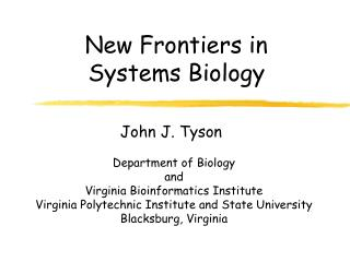 New Frontiers in Systems Biology