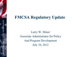 FMCSA Regulatory Update