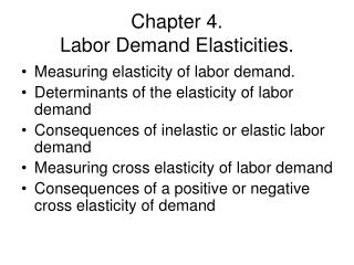 Chapter 4.   Labor Demand Elasticities.