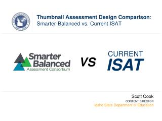 Thumbnail Assessment Design Comparison :  Smarter-Balanced vs. Current ISAT