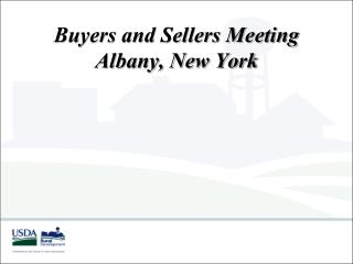 Buyers and Sellers Meeting Albany, New York