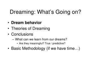 Dreaming: What�s Going on?