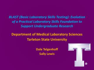 Department of Medical Laboratory Sciences Tarleton State University Dale  Telgenhoff Sally Lewis