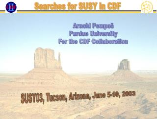 Arnold Pompo� Purdue University For the CDF Collaboration