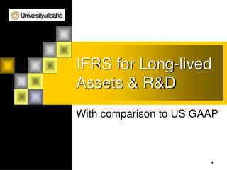 IFRS for Long-lived Assets & R&D