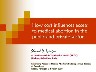 How cost influences access to medical abortion in the public and private sector