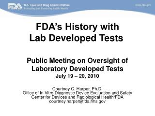 FDA's History with  Lab Developed Tests