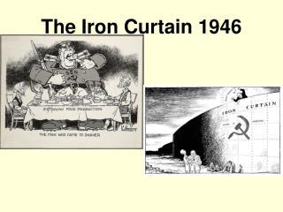 The Iron Curtain 1946