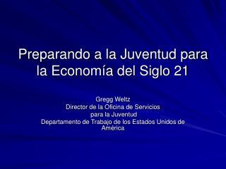 Preparando a la Juventud para la Economía del Siglo 21