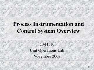Process Instrumentation and Control System Overview