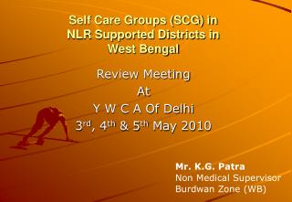 Self Care Groups (SCG) in NLR Supported Districts in West Bengal