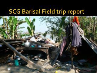 SCG Barisal Field trip report