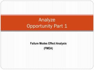 Analyze  Opportunity Part 1