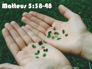 Matteus 5:38-48