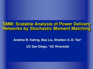 SMM: Scalable Analysis of Power Delivery Networks by Stochastic Moment Matching