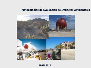 Metodologías de Evaluación de Impactos Ambientales