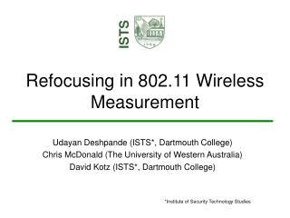 Refocusing in 802.11 Wireless Measurement