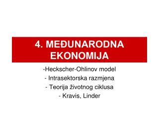 4. MEĐUNARODNA EKONOMIJA