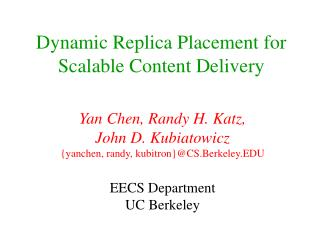 Dynamic Replica Placement for Scalable Content Delivery
