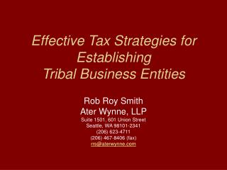 Effective Tax Strategies for Establishing  Tribal Business Entities