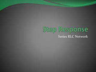 Step Response