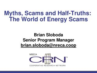 Myths, Scams and Half-Truths:   The World of Energy Scams