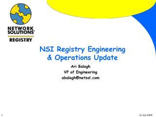 NSI Registry Engineering & Operations Update