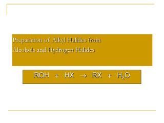 Preparation of Alkyl Halides from Alcohols and Hydrogen Halides