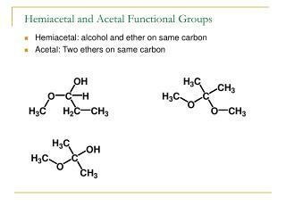 Hemiacetal and Acetal Functional Groups