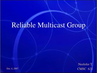 Reliable Multicast Group