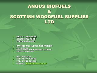 ANGUS BIOFUELS & SCOTTISH WOODFUEL SUPPLIES LTD