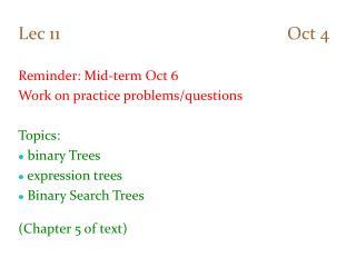 Lec 11                                                   Oct 4 Reminder: Mid-term Oct 6