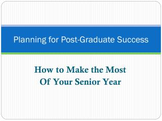 Planning for Post-Graduate Success
