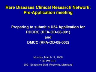 Rare Diseases Clinical Research Network: Pre-Application meeting