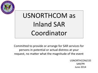 USNORTHCOM as Inland SAR Coordinator