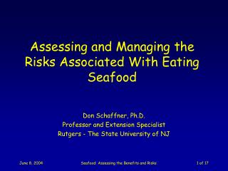 Assessing and Managing the Risks Associated With Eating Seafood