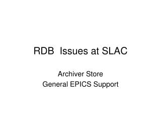 RDB  Issues at SLAC