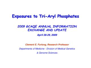 Exposures to Tri-Aryl Phosphates