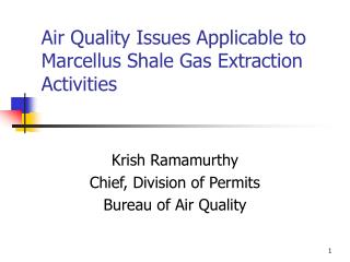 Air Quality Issues Applicable to Marcellus Shale Gas Extraction Activities