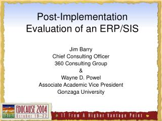 Post-Implementation Evaluation of an ERP/SIS